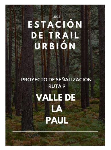 ESTACION DE TRAIL URBION Proyecto de señalizacion de estacion de trail ruta de trail